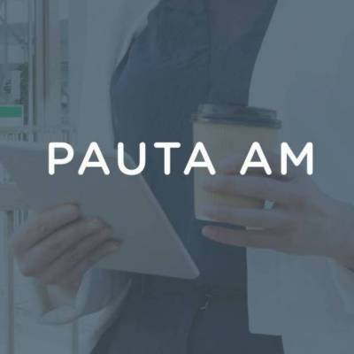Pauta AM 30 de abril de 2021